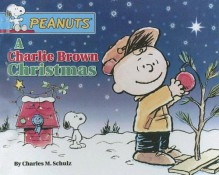 A Charlie Brown Christmas (Peanuts) - Charles M. Schulz