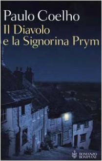 Il Diavolo e la Signorina Prym - Rita Desti, Paulo Coelho