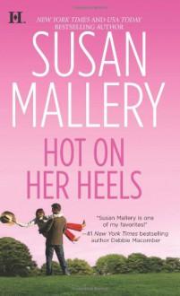 Hot on Her Heels - Susan Mallery