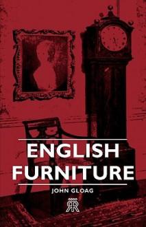 English Furniture - John Gloag