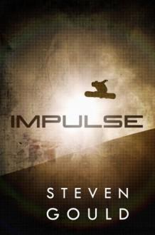 Impulse - Steven Gould