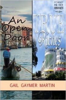 An Open Door-True Riches - Gail Gaymer Martin