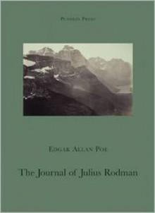 The Journal of Julius Rodman - Edgar Allan Poe, Michael David (Translator)