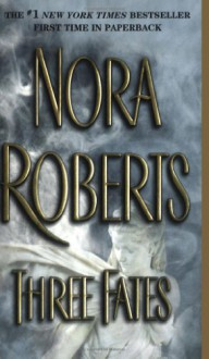Three Fates [With Earbuds] (Other Format) - Bernadette Quigley, Nora Roberts