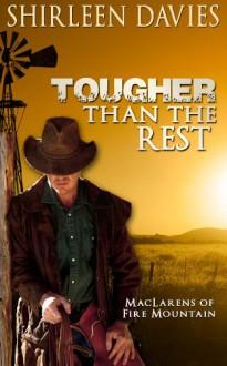 Tougher Than The Rest - Shirleen Davies