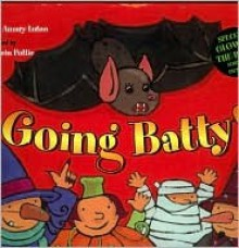 Going Batty! - Sylvie Auzary-Luton, Marjolein Pottie