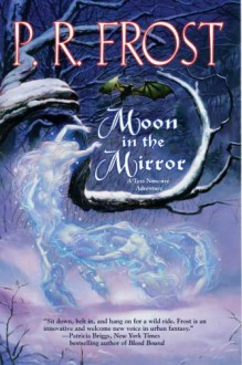 Moon in the Mirror - P.R. Frost