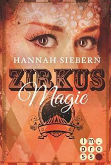 Zirkusmagie - Hannah Siebern