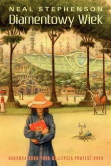 Diamentowy wiek - Neal Stephenson