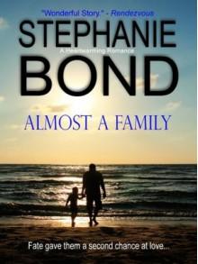 Almost A Family - Stephanie Bancroft, Stephanie Bond