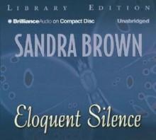 Eloquent Silence - Sandra Brown, Joyce Bean