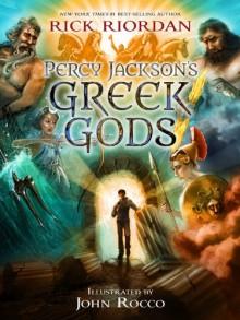 Percy Jackson's Greek Gods - Rick Riordan,John Rocco