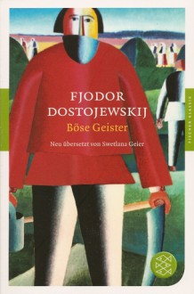 Böse Geister - Fyodor Dostoyevsky, Swetlana Geier