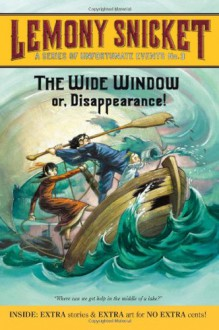 The Wide Window - Brett Helquist, Lemony Snicket, Michael Kupperman