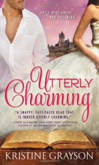 Utterly Charming - Kristine Grayson