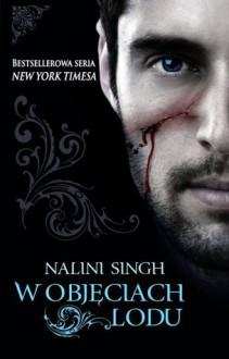 W Objęciach Lodu - Nalini Singh