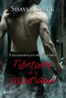 TIENTAME OSCURIDAD ROMANTICA (Perfect Paperback) - Shayla Black