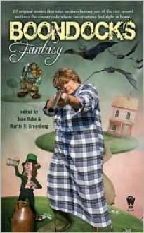 Boondocks Fantasy - Jean Rabe (Editor), Martin Greenberg
