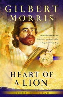 Heart of a Lion - Gilbert Morris
