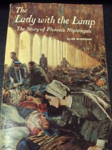 Lady With the Lamp Story Florence Nighti - Lee Wyndham