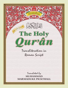 The Holy Quaran - Anonymous, Marmaduke W. Pickthall, M.A. Haleem Eliasi