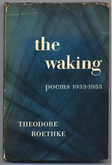 The Waking - Theodore Roethke