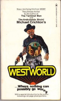 Westworld - Michael Crichton