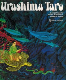 Urashima Taro - Robert B. Goodman, George Suyeoka, Robert A. Spicer