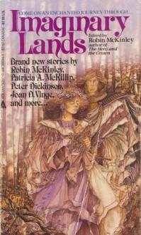 Imaginary Lands - Robin McKinley, Patricia A. McKillip