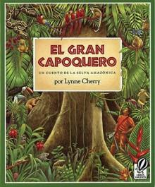 El Gran Capoquero/Great Kapok Tree (School & Library Binding) - Lynne Cherry