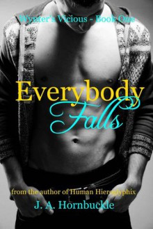 Everybody Falls - J.A. Hornbuckle