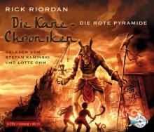 Die rote Pyramide (Die Kane Chroniken #1) - Rick Riordan, Stefan Kaminski, Lotte Ohm