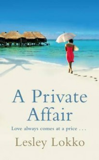 A Private Affair - Lesley Lokko