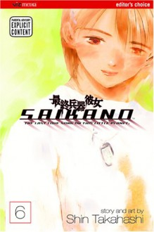 Saikano: The Last Love Song on This Little Planet, Vol. 06 - Shin Takahashi