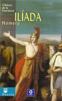 La Ilíada - Homer, Juan Alarcón Benito