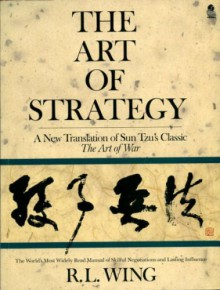 The Art Of Strategy - Sun Tzu, R.L. Wing