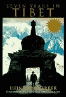 Seven Years in Tibet - Heinrich Harrer, Richard L. Graves, Peter Fleming