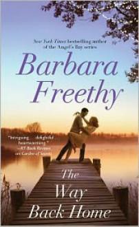 The Way Back Home - Barbara Freethy