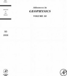 Advances in Geophysics, Volume 50: Earth Heterogeneity and Scattering Effects on Seismic Waves - Haruo Sato, Renata Dmowska, Michael Fehler