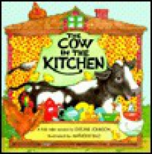 The Cow in the Kitchen: A Folk Tale - Evelyne Johnson, Anthony Rao