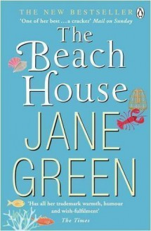 The Beach House by Green, Jane 1st (first) Printing Edition (2009) - Jane Green