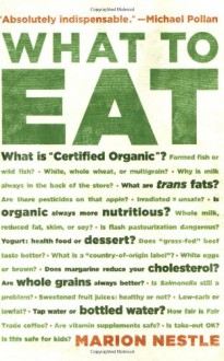 What to Eat - Marion Nestle