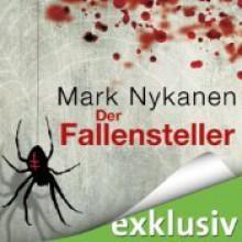 Der Fallensteller - Mark Nykanen, Fred Kinzel