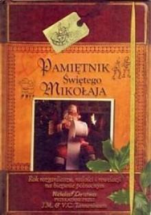 Pamiętnik Świętego Mikołaja - V.C Tannenbaum, J .M