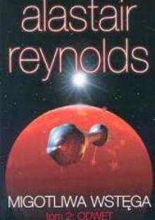 Migotliwa wstęga t.2: Odwet - Alastair Reynolds