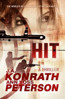 Hit - J.A. Konrath,Ann Voss Peterson