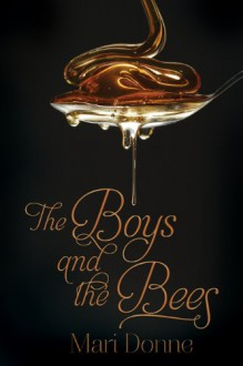 The Boys and the Bees - Mari Donne