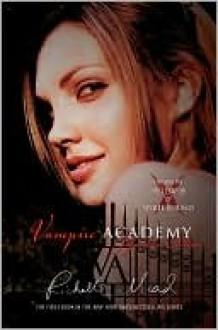 Vampire Academy - Richelle Mead