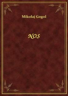 Nos - Nikolai Gogol