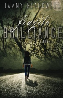 Fragile Brilliance (Shifters & Seers) (Volume 1) - Tammy Blackwell